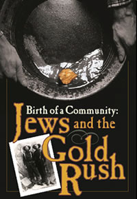 Birth of a Community: Jews and the Gold Rush